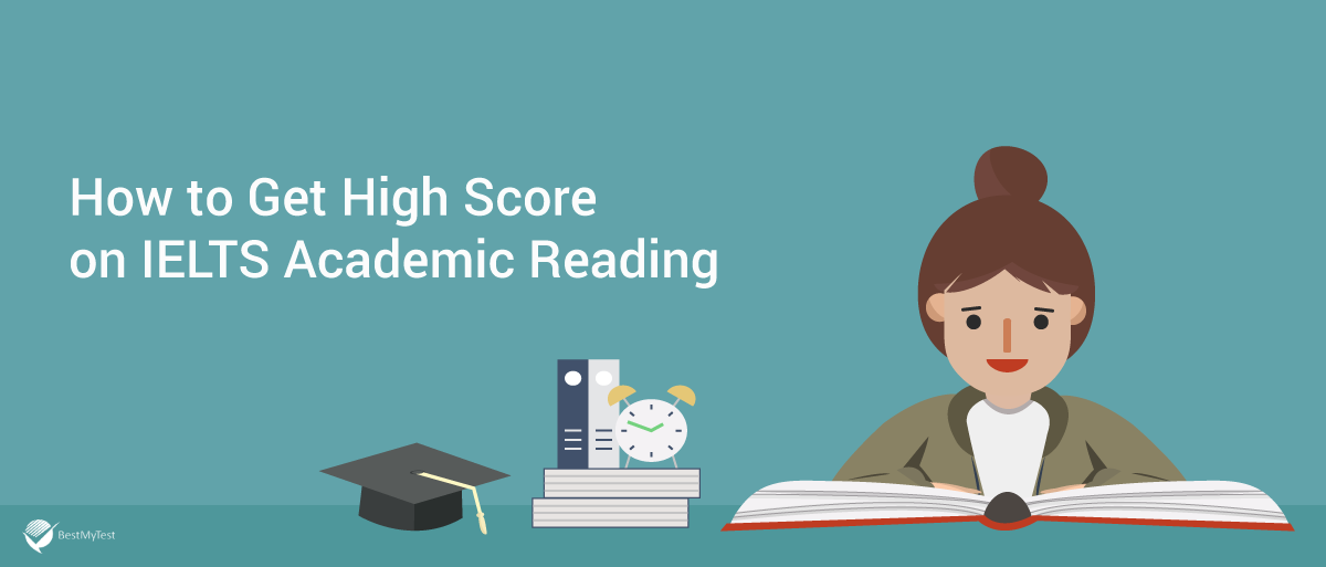 How to get a high IELTS academic-reading score