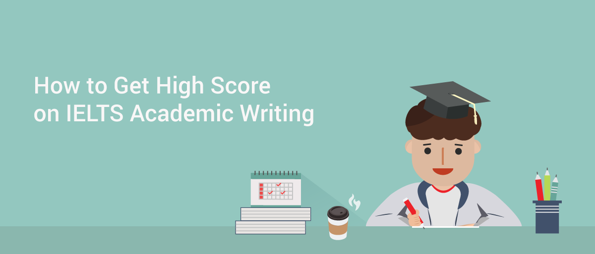 IELTS Writing Task 1 & 2 - Academic & General Writing