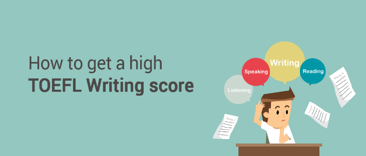 How to get a high TOEFL writing score
