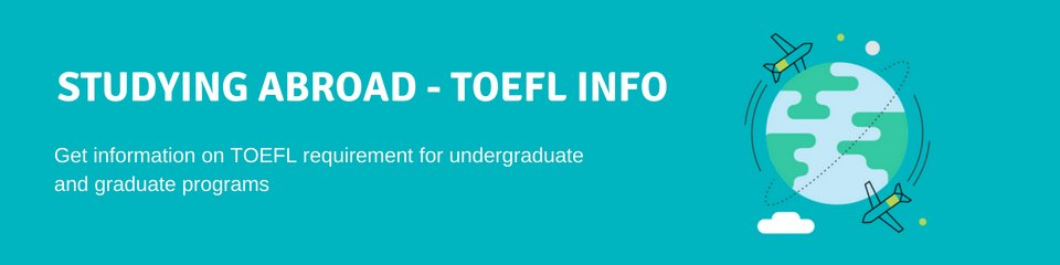 TOEFL Requirements for Colleges and Universities | BestMyTest